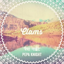 Clams | Pepa Knight
